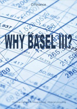 Why Basel III?